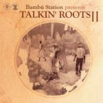 Various Artists - Talkin' Roots Vol. II