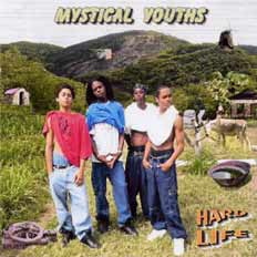 Mystical Youths - Hard Life