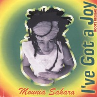 Mounia Sahara - I've Got A Joy