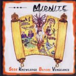 Midnite - Seek Knowledge Before Vengeance