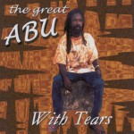 The Great Abu - With Tears