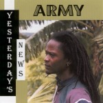 Army - Yesterday's News (original cover)